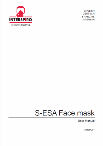 Firefighting user manual: 30339G S-ESA Face mask user manual
